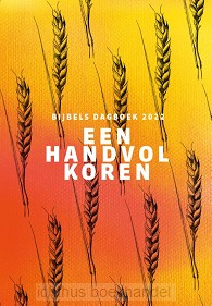 """Dagboek """"Een handvol koren"""" is weer verkrijgbaar."""